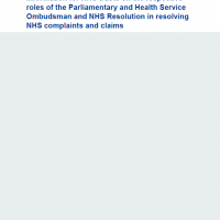 Read more: Information for NHS trusts on the respective roles of the Parliamentary and Health Service Ombudsman and NHS Resolution