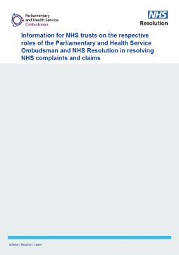 Link to Information for NHS trusts on the respective roles of the Parliamentary and Health Service Ombudsman and NHS Resolution resource
