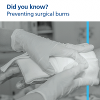 Read more: Preventing surgical burns